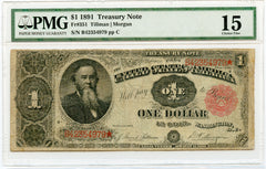"1891 PMG 15 Treasury Note, ""One Dollar in Coin"""
