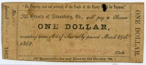 Genuine 1862 County of Lunenburg, VA $1 Civil War Era Note, Fine Details condition!