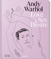 Andy Warhol - Love, Sex and Desire - BlitzBooks !