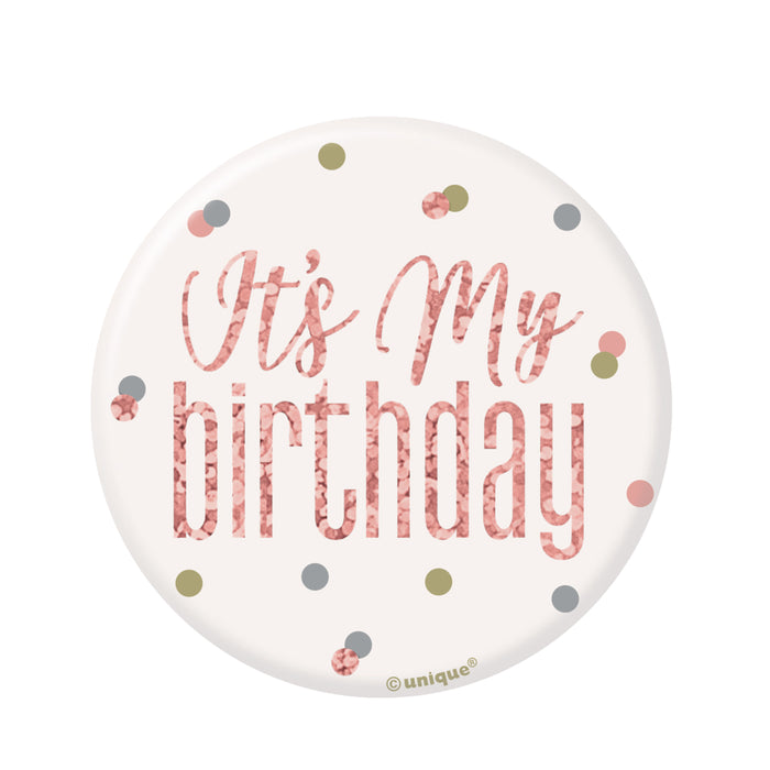 "Glitz Rose Gold Birthday Badge ""It's My Birthday"""