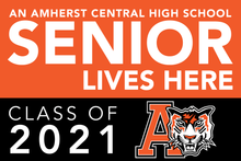Load image into Gallery viewer, Lawn Sign - An Amherst Central High School Senior Lives Here