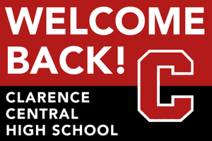 Lawn Sign - Welcome Back School - Clarence High School