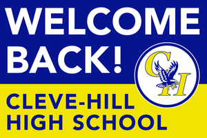 Lawn Sign - Welcome Back School - Cleve-Hill High School