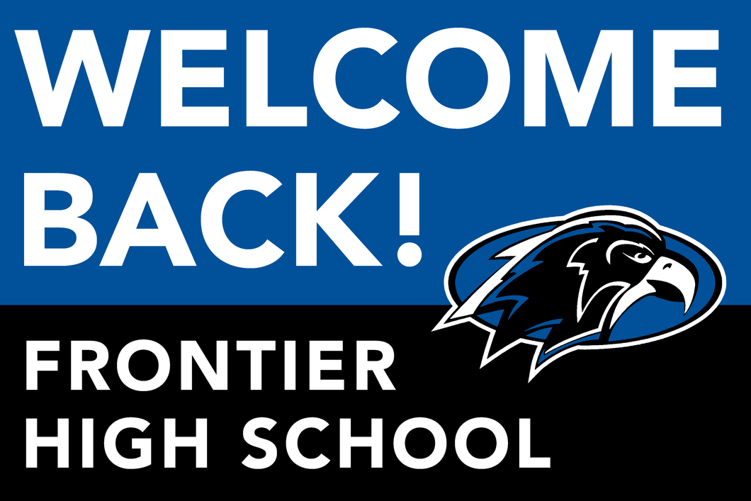 Lawn Sign - Welcome Back School - Frontier High School