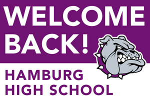 Lawn Sign - Welcome Back School - Hamburg High School