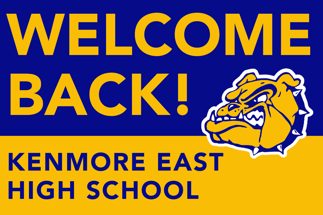 Lawn Sign - Welcome Back To School - Kenmore East