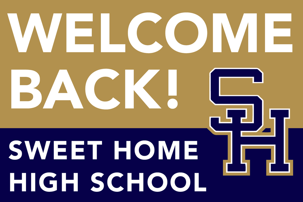 Lawn Sign - Welcome Back To School - Sweet Home