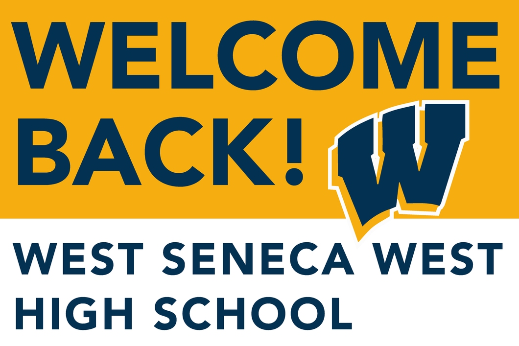 Lawn Sign - Welcome Back To School - West Seneca West