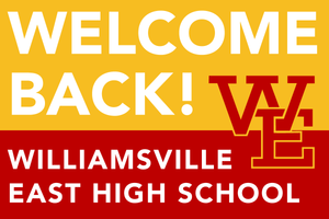 Lawn Sign - Welcome Back To School - Williamsville East