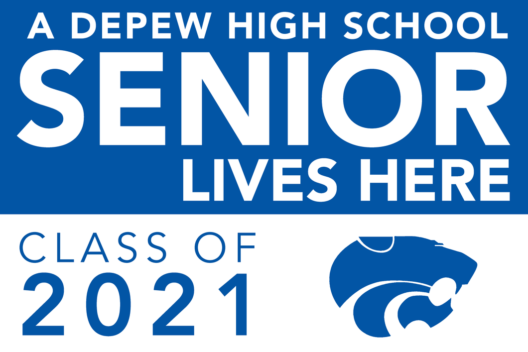 Lawn Sign - An Depew High School Senior Lives Here