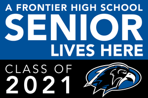 Lawn Sign - A Frontier High School Senior Lives Here