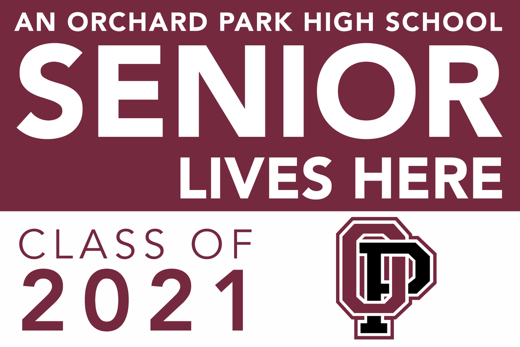 Lawn Sign - A Orchard Park High School Senior Lives Here