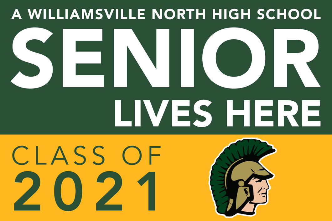 Lawn Sign - A Williamsville North Home High School Senior Lives Here