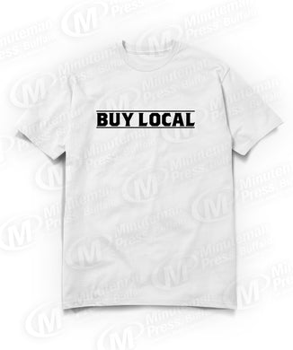 black buy local text on white t-shirt