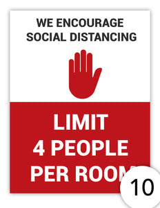 We Encourage Social Distancing - Limit 4 People Per Room