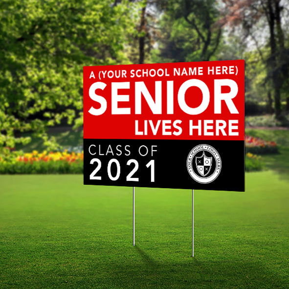 Lawn Sign - A High School Senior Lives Here - Customize with your school name, colors and logo