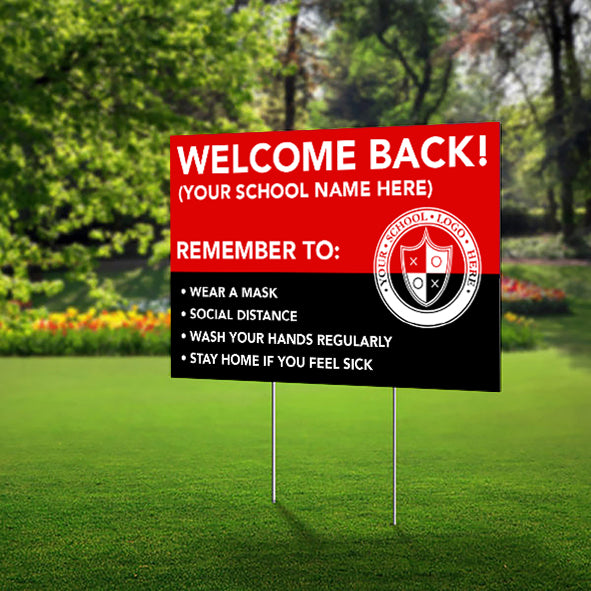 Lawn Sign - Welcome Back School - Customize with your school name, colors and logo
