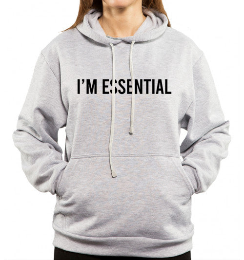 I'm essential text on gray hoodie