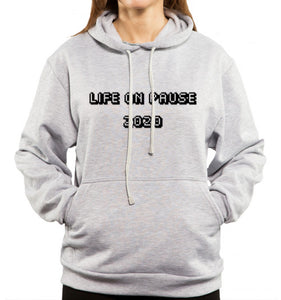 life on pause text on gray hoodie