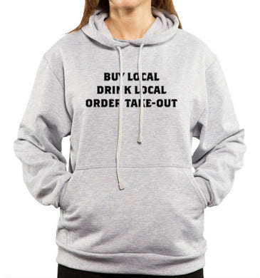 buy local drink local order take-out gray hoodie