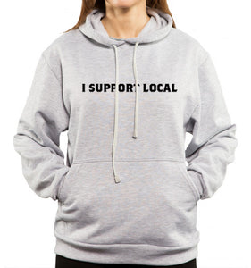 I support local gray hoodie