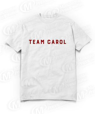 team carole text on  white t-shirt