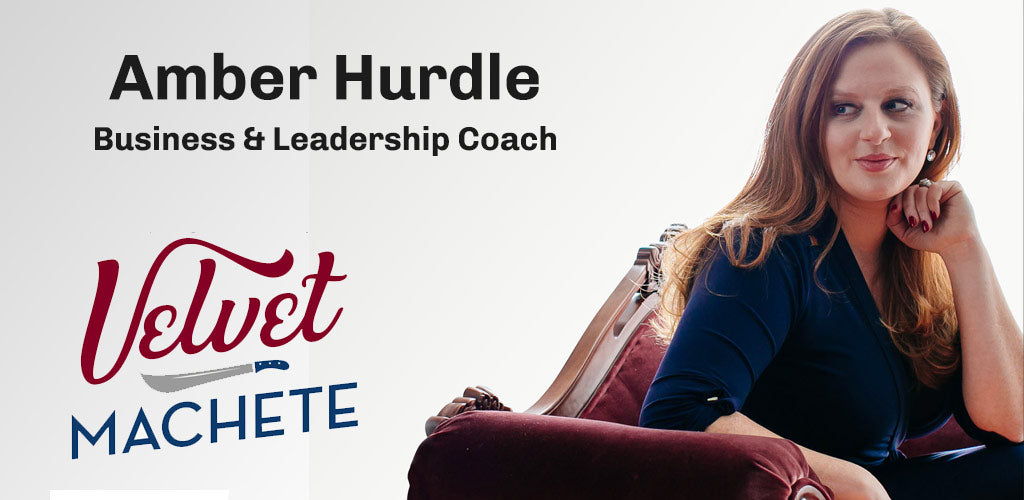 Amber Hurdle - Business Coach, Executive Leadership Expert and Podcaster