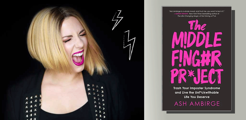 Read the The Middle Finger Project to Trash Your Imposter Syndrome