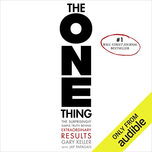 The ONE Thing: Truth Behind Extraordinary Results