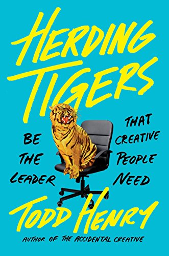 Herding Tigers - Book by Todd Henry