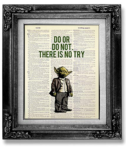 Funny Star Wars Wall Art Print, Do or Do Not, There is No Try, Inspirational Gift for Man Woman Teenage Girl Boy Birthday Gift, Yoda Quote Wall Decor, Motivational Poster, Office Artwork