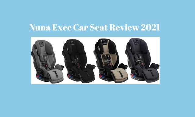 Nuna Exec Car Seat Review 2021 | Tadpole | Tadpole
