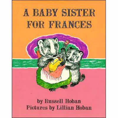 Baby Sister for Frances, A