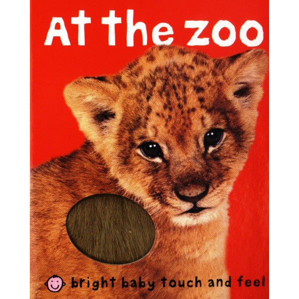 Bright Baby Touch & Feel: At the Zoo