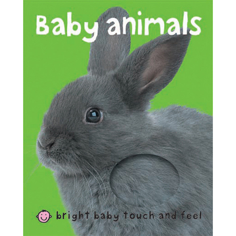 Bright Baby Toucn & Feel: Baby Animals