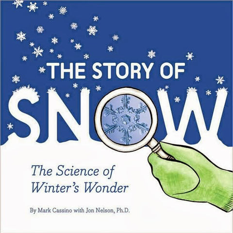 Story Of Snow, The