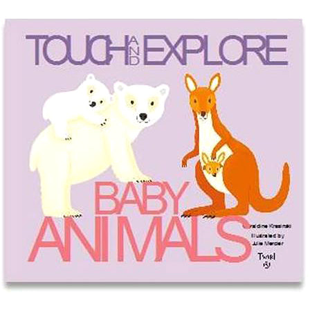 Touch & Explore Baby Animals