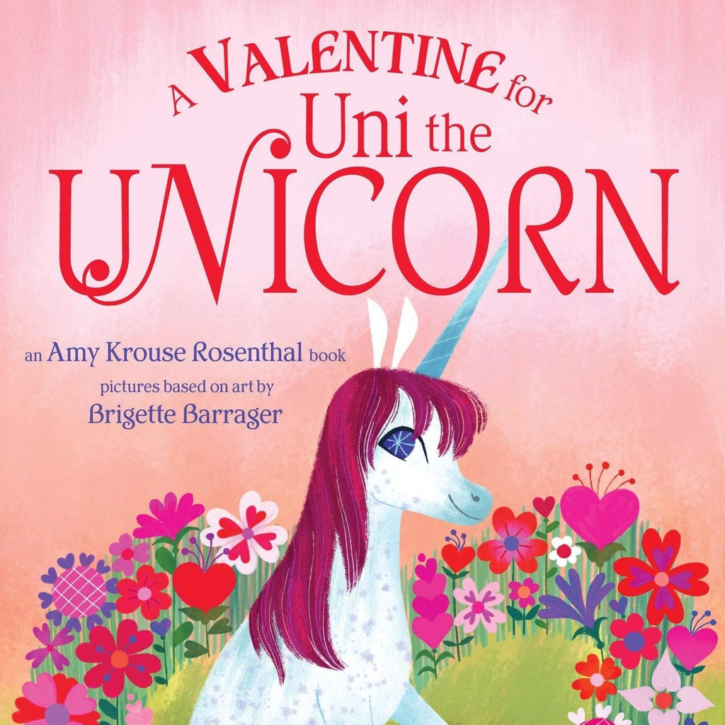 A Valentine for Uni the Unicorn - Tadpole