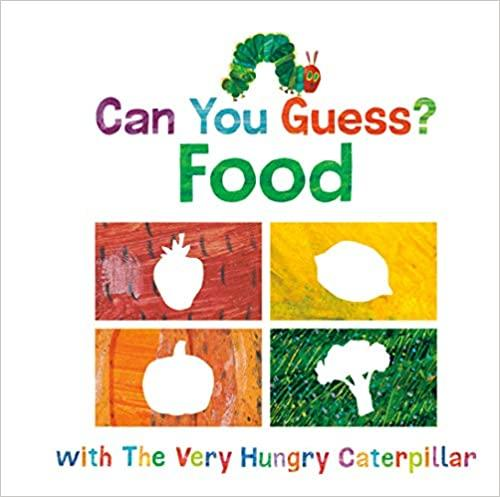 Can you Guess?: Food with The Very Hungry Caterpillar - Tadpole