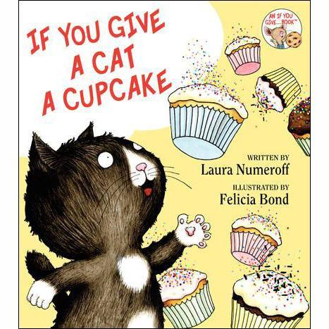 If You Give a Cat a Cupcake - Tadpole