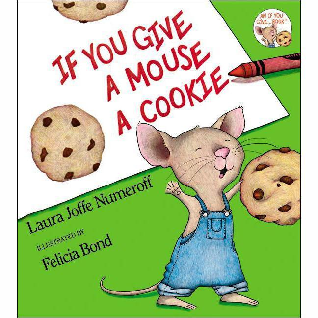 If You Give a Mouse a Cookie - Tadpole