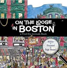 On the Loose in Boston A Find-the-Animals Book - Tadpole