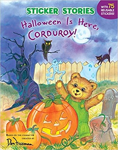 Sticker Stories Halloween is Here, Corduroy! - Tadpole