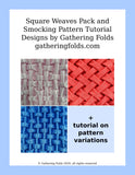 Weaves smocking pattern pack and customization tutorial