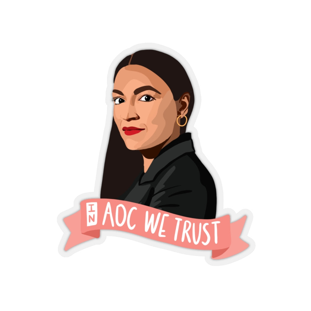 In AOC We Trust Stickers