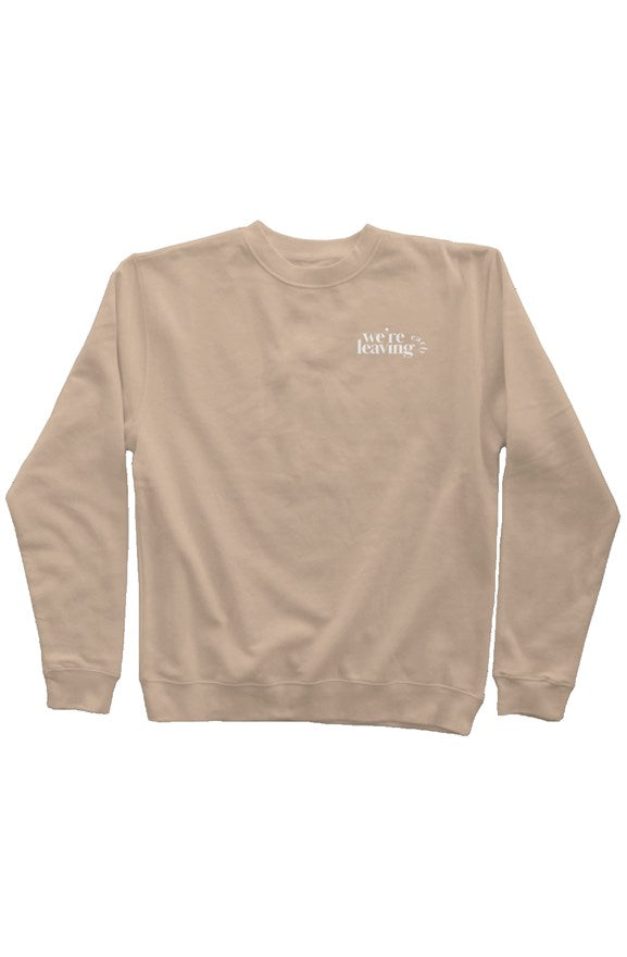 We're Leaving Early Pigment Dyed Crew Neck