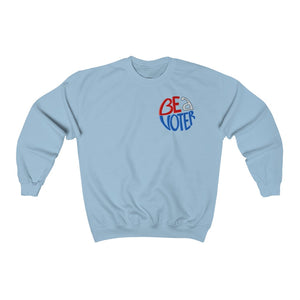 Be A Voter Unisex Crewneck Sweatshirt