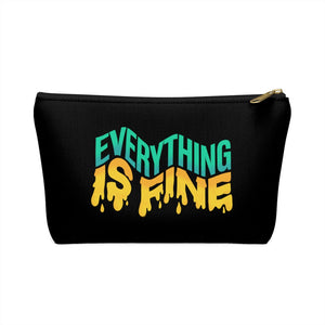 Everything Is Fine Accessory Pouch