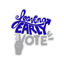 Load image into Gallery viewer, Leaving Early To Vote Stickers