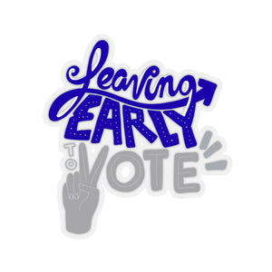 Leaving Early To Vote Stickers